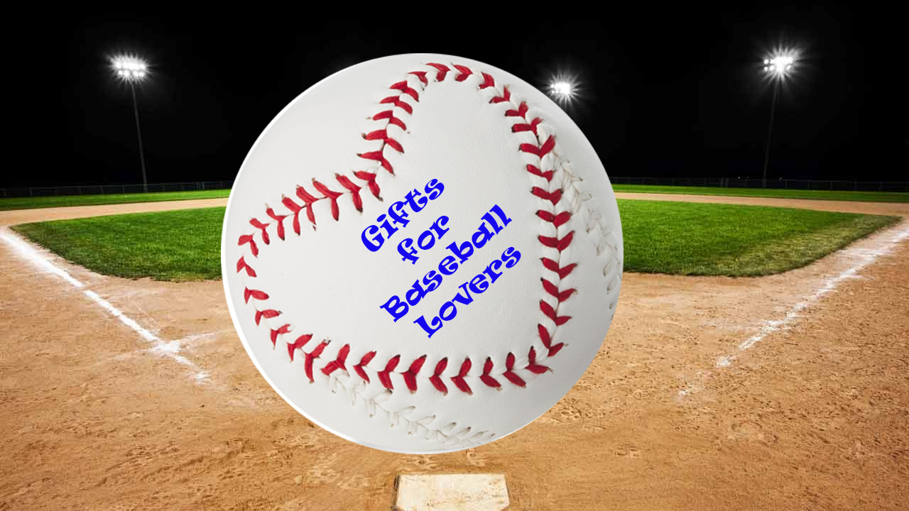 Gifts for baseball lovers