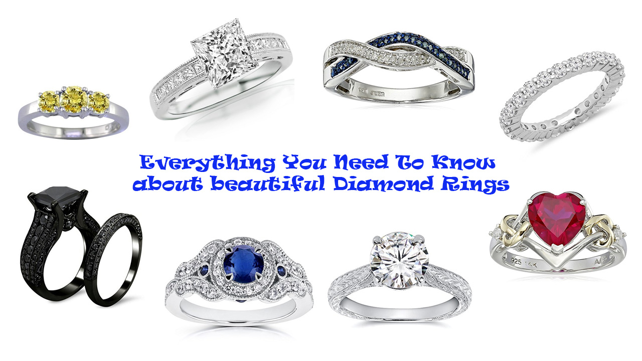 Everything You Need To Know about beautiful Diamond Rings