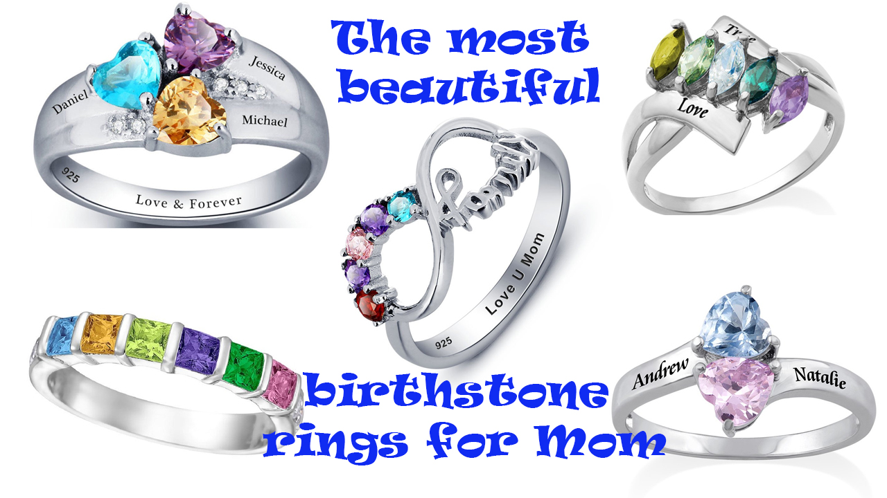 The best Birthstone Rings For Mom Will Make You Tons Of Love
