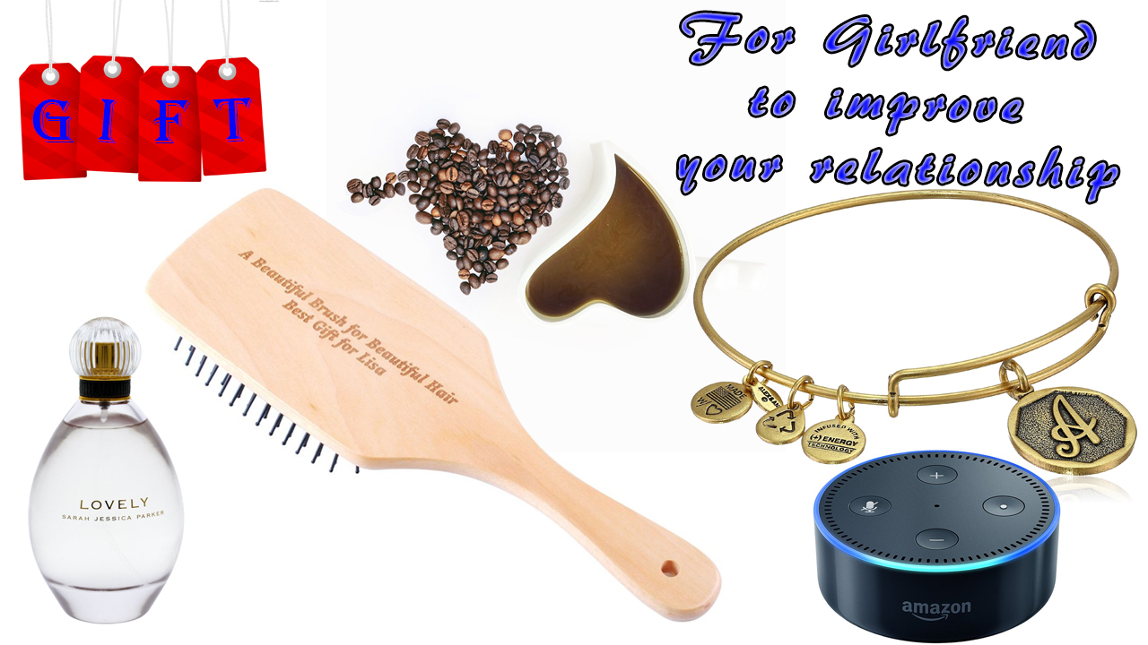 Gifts Ideas For Girlfriend to improve your relationship