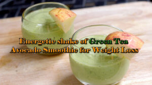 Green Tea Avocado Smoothie Weight Loss