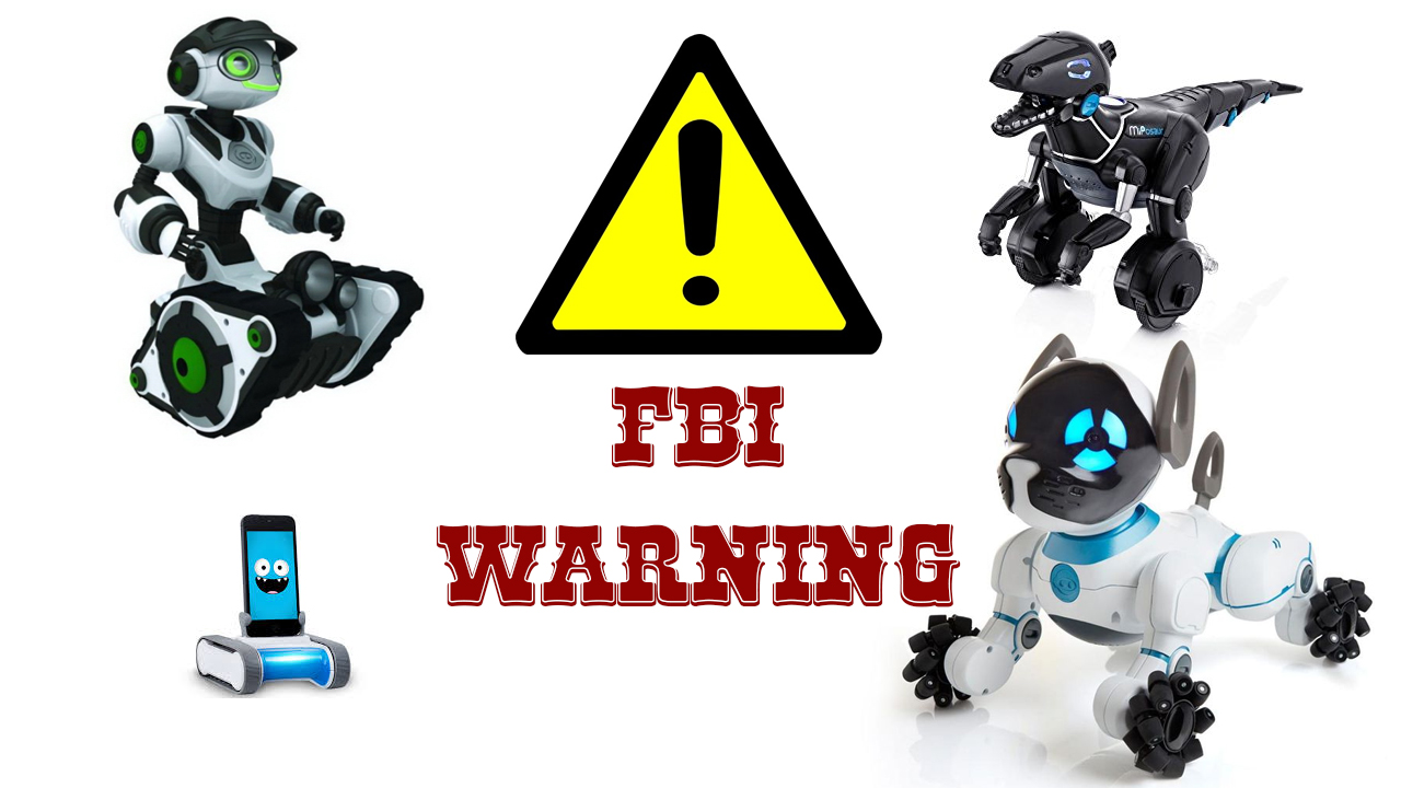 FBI warning So dangerous is technical toys