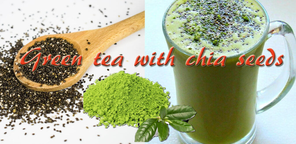 Green tea with chia seeds