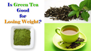 Is green tea good for losing weight