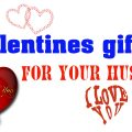 Valentines gifts for your husband