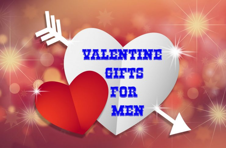 Valentine gifts for men