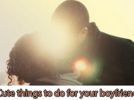 Cute things to do for your boyfriend