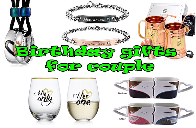 Birthday gifts for couple