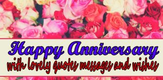 Happy Lovely anniversary messages, quotes, wishes